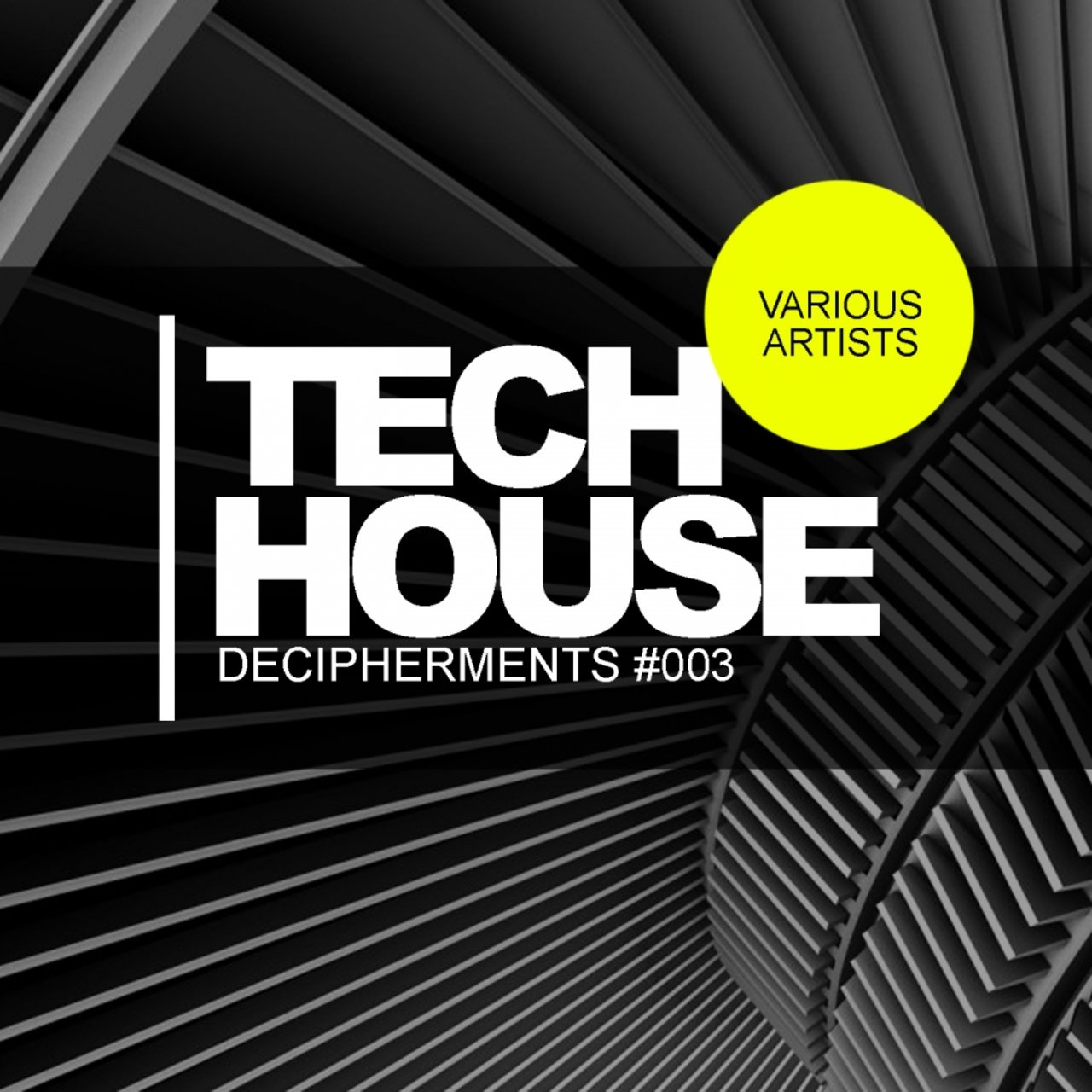 Tech House Decipherments #003