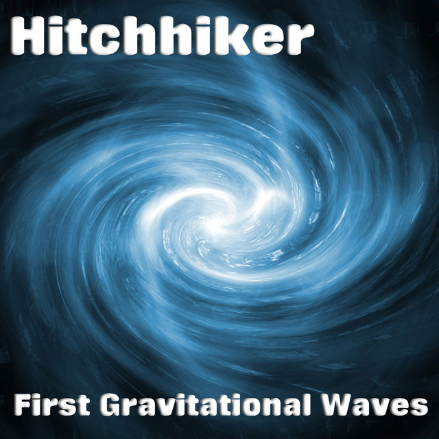 First Gravitational Waves
