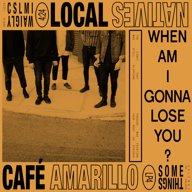 When Am I Gonna Lose You / Café Amarillo