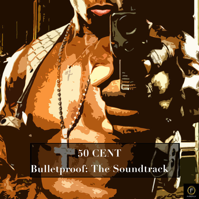 Bulletproof: The Soundtrack