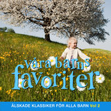 Våra barns favoriter - Barnmusik Vol. 2