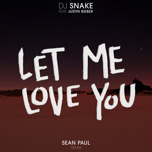 Let Me Love You (Sean Paul Remix)
