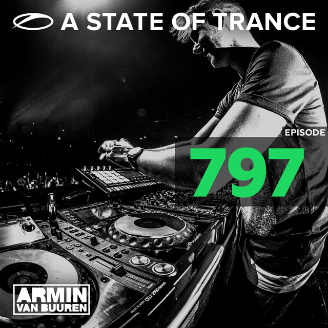A State Of Trance Episode 797