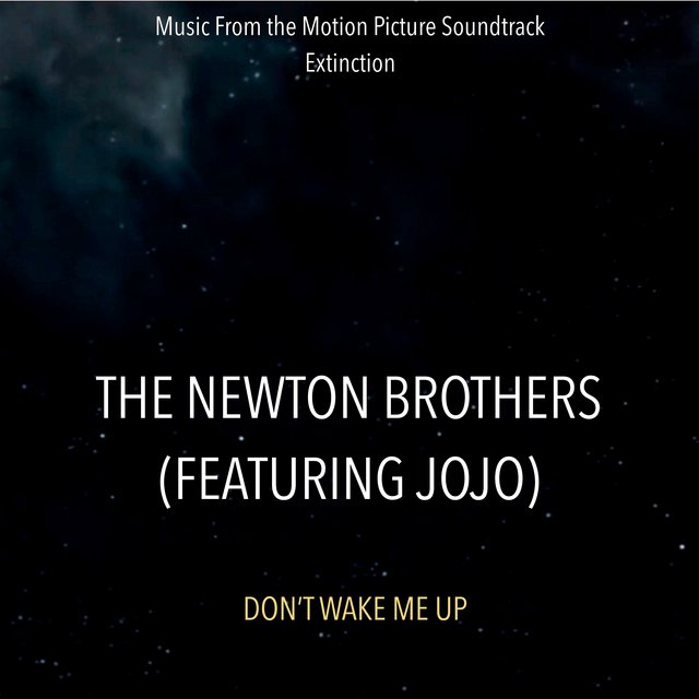 Don't Wake Me Up (Music From The Motion Picture Soundtrack Extinction)