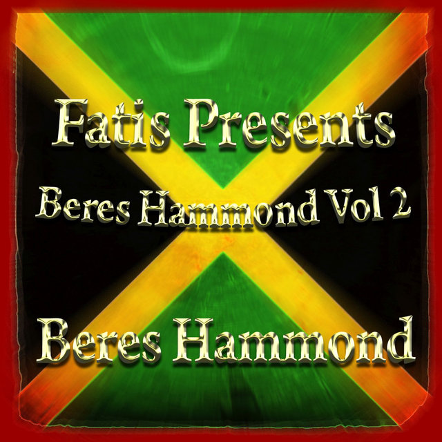Fatis Presents Beres Hammond Vol 2