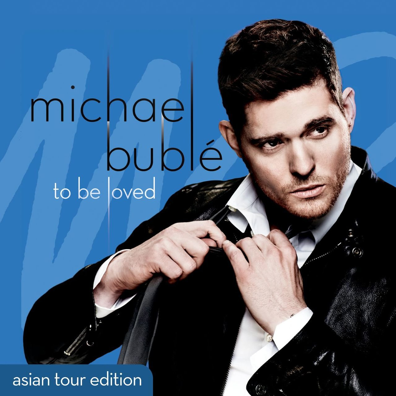To Be Loved (Asian Tour Edition)