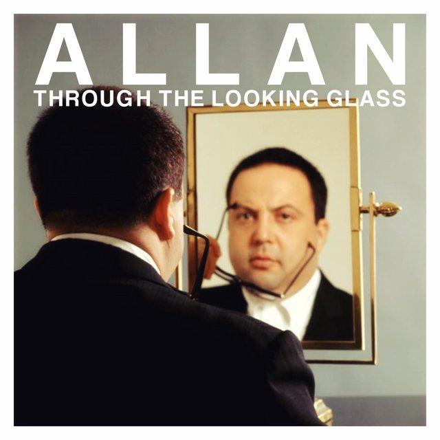 Allan Through the Looking Glass