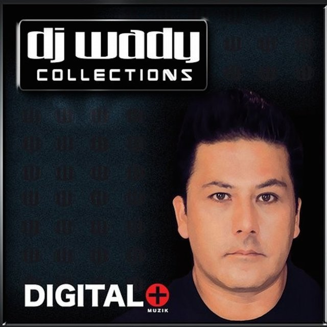 DJ Wady Collections