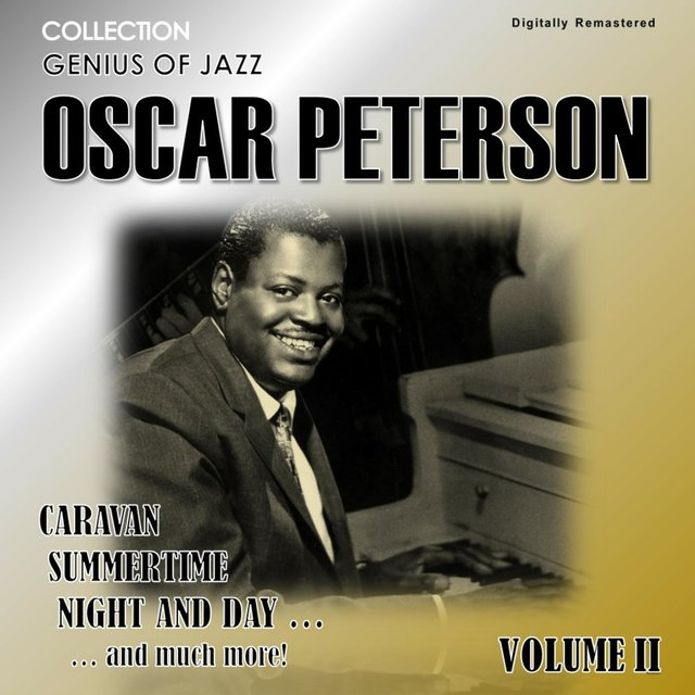 Genius of Jazz - Oscar Peterson, Vol. 2 (Digitally Remastered)