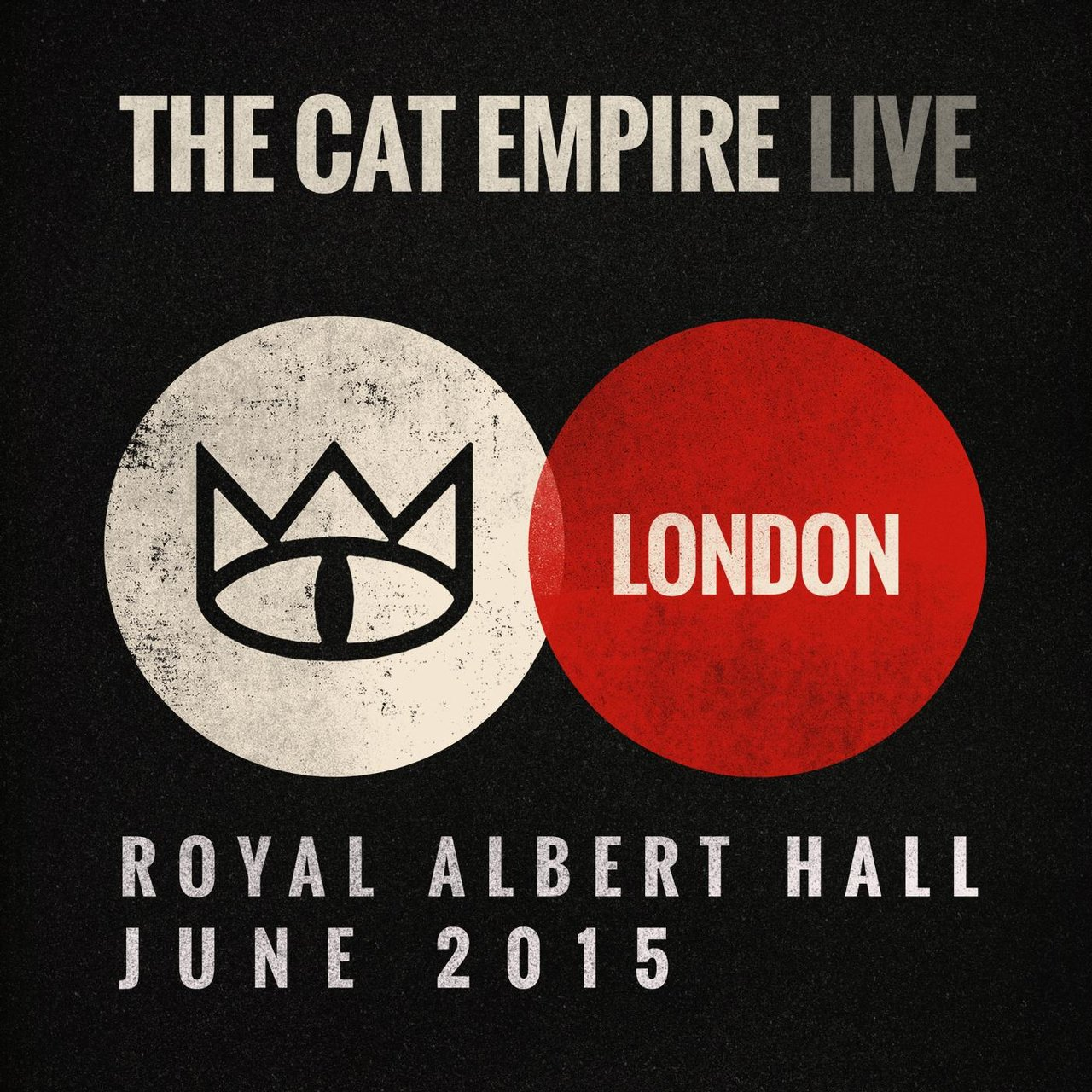Live at the Royal Albert Hall - The Cat Empire