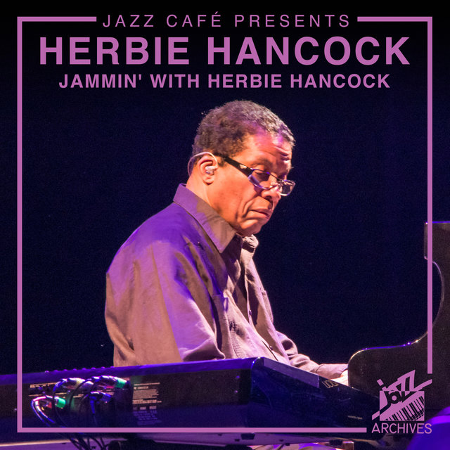 Jazz Café Presents: Herbie Hancock