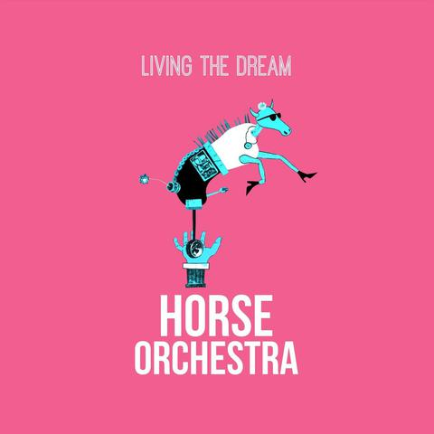 Horse Orchestra