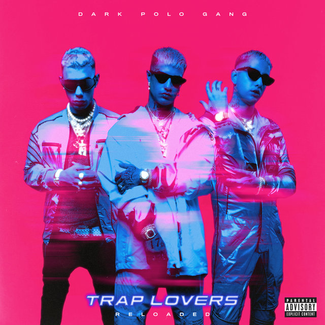 Trap Lovers (Reloaded)