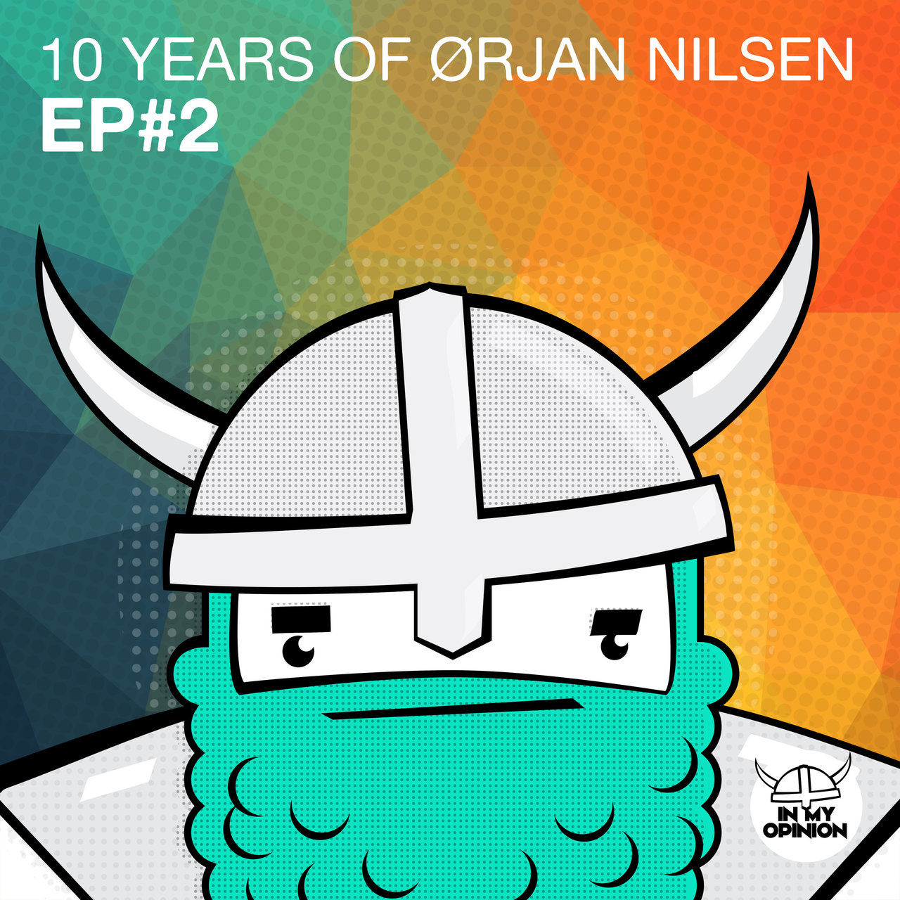 10 Years Of Orjan Nilsen EP#2