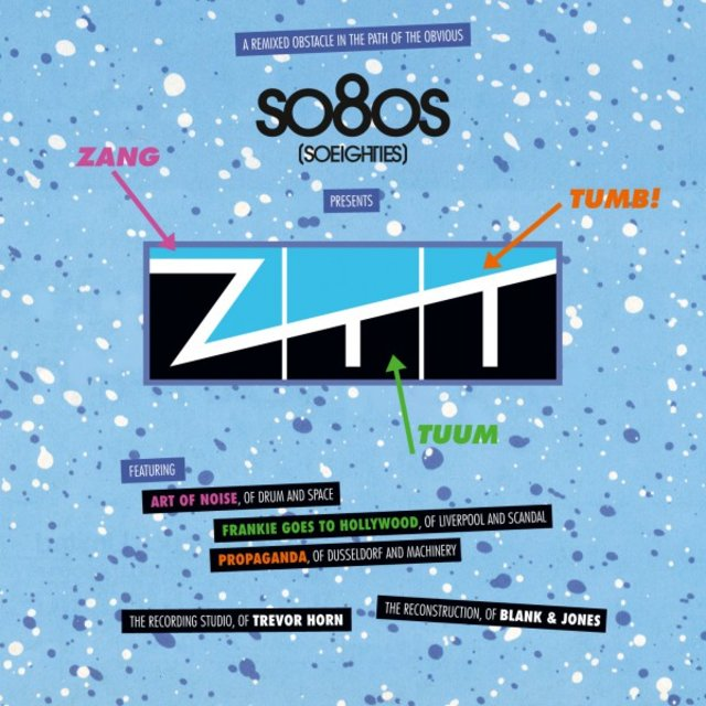 So80S (So Eighties) Presents ZTT