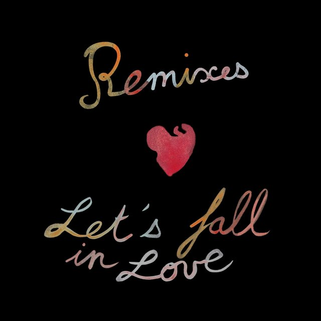 Let's Fall in Love (Remixes)