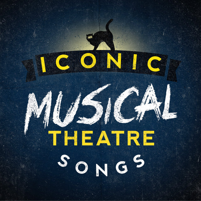 Iconic Musical Theatre Songs