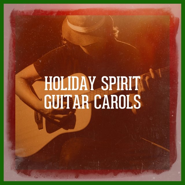 Holiday Spirit Guitar Carols