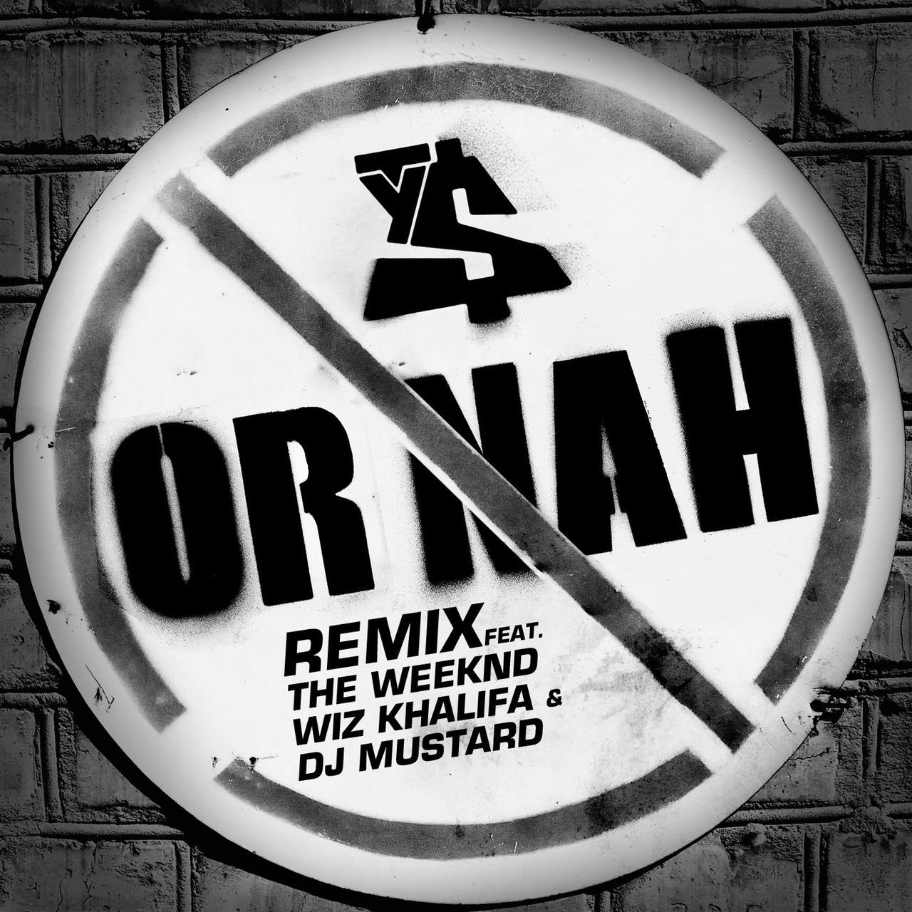 Or Nah (feat. The Weeknd, Wiz Khalifa and DJ Mustard) [Remix]