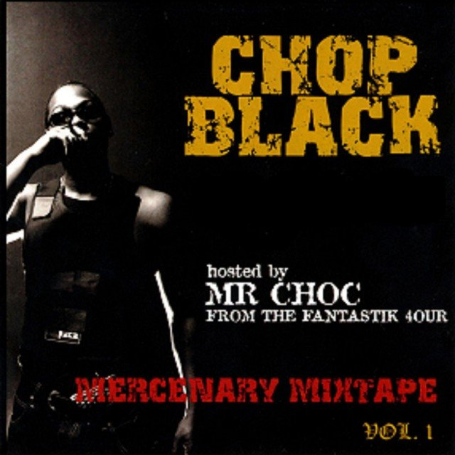 Mercenary Mixtape, Vol. 1 (Hosted by Mr. Choc from The Fantastic 4our)
