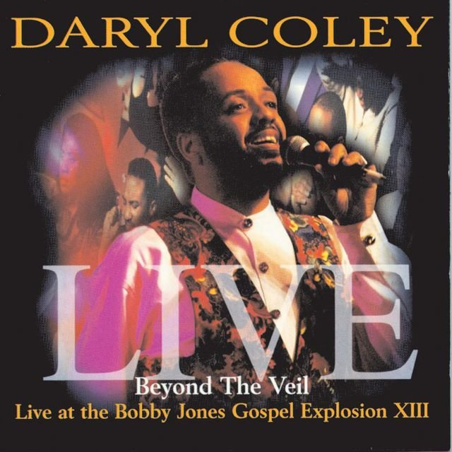 Beyond The Veil: Live At Bobby Jones Gospel Explosion XIII