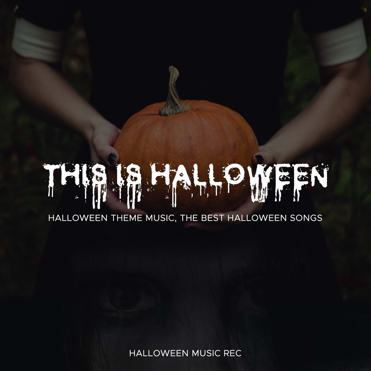 albums this is halloween halloween theme music the best halloween songs