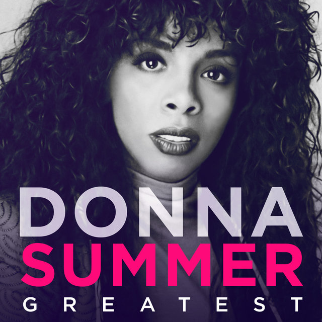 Greatest - Donna Summer