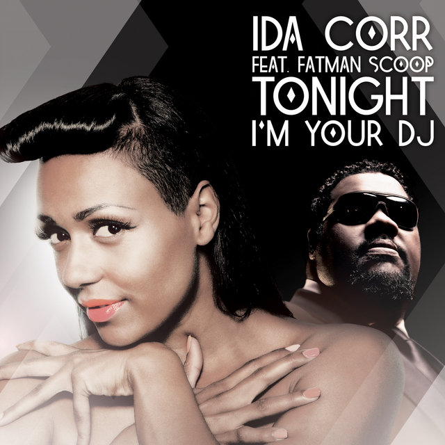 Tonight I'm Your DJ (feat. Fatman Scoop)