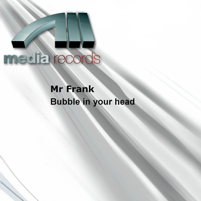 Bubble in your head