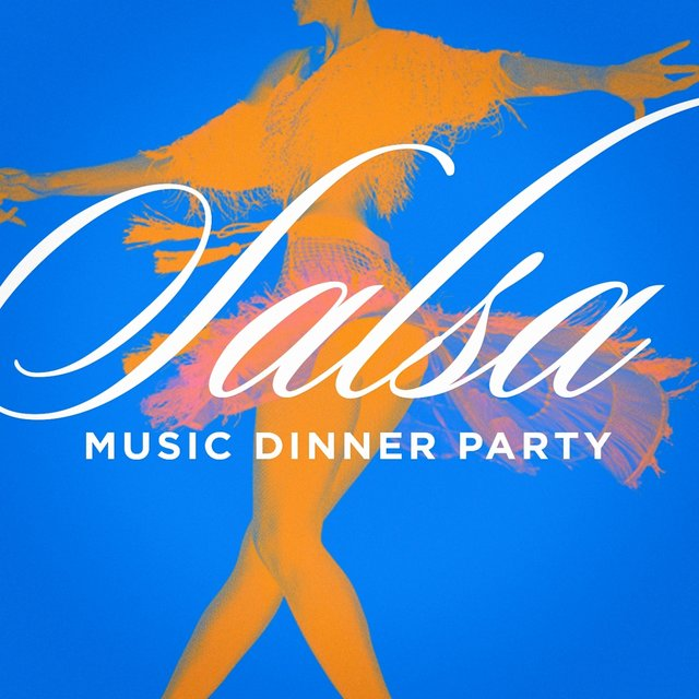 Salsa Music Dinner Party