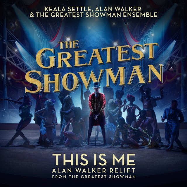"This Is Me (Alan Walker Relift) [From ""The Greatest Showman""]"