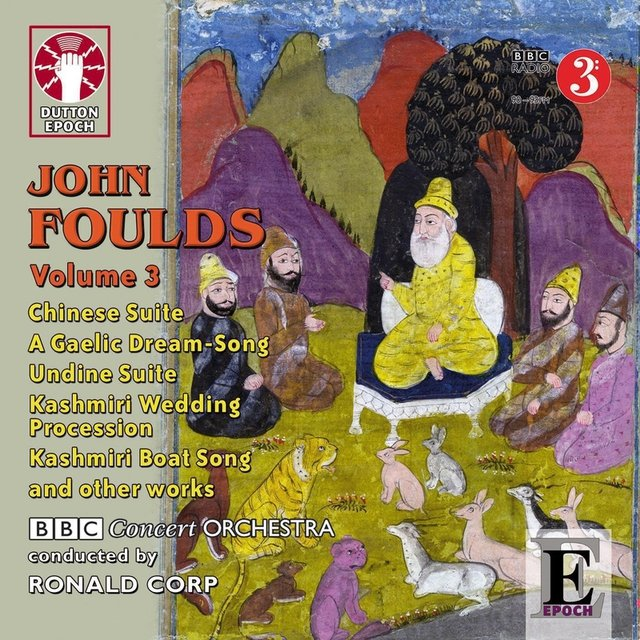 Foulds: Undine, Chinese Suite & Miniature Suite