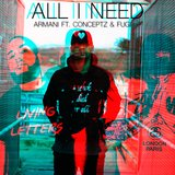 All I Need (feat. Conceptz & Fugi)