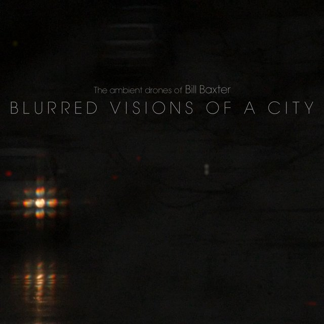 Blurred Visions of a City
