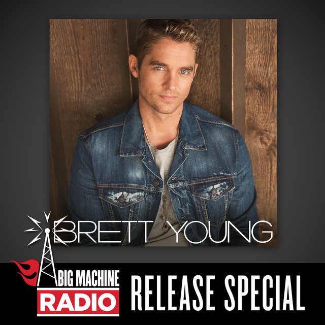 Brett Young (Big Machine Radio Release Special)