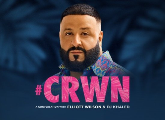 CRWN with DJ Khaled