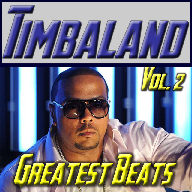 Timbaland: Greatest Beats Vol. 2