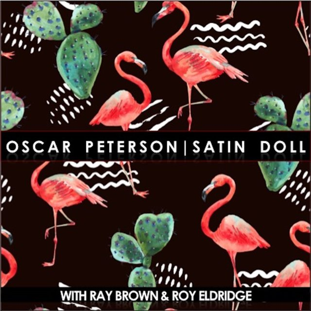 Satin Doll (feat. Ray Brown & Roy Eldridge)
