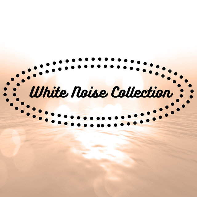 White Noise Collection