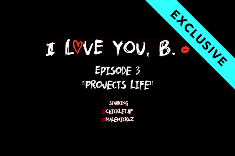 I Love You, B: Episode 3 - Projects Life