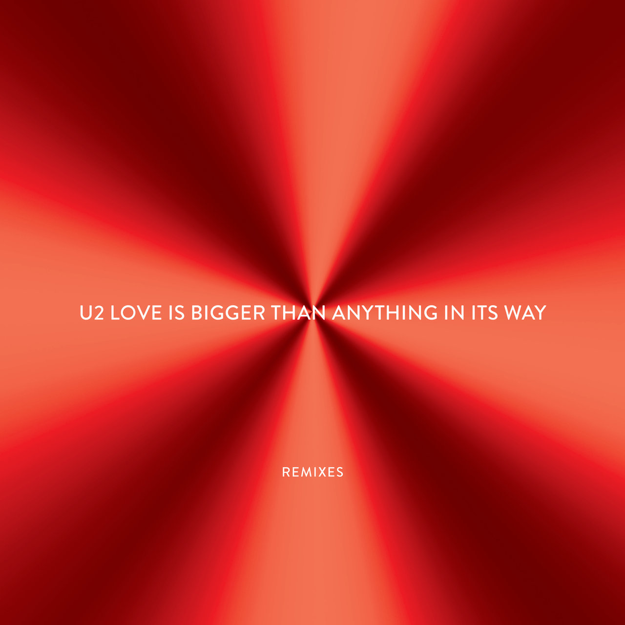 Love Is Bigger Than Anything In Its Way - EP (Remixes)