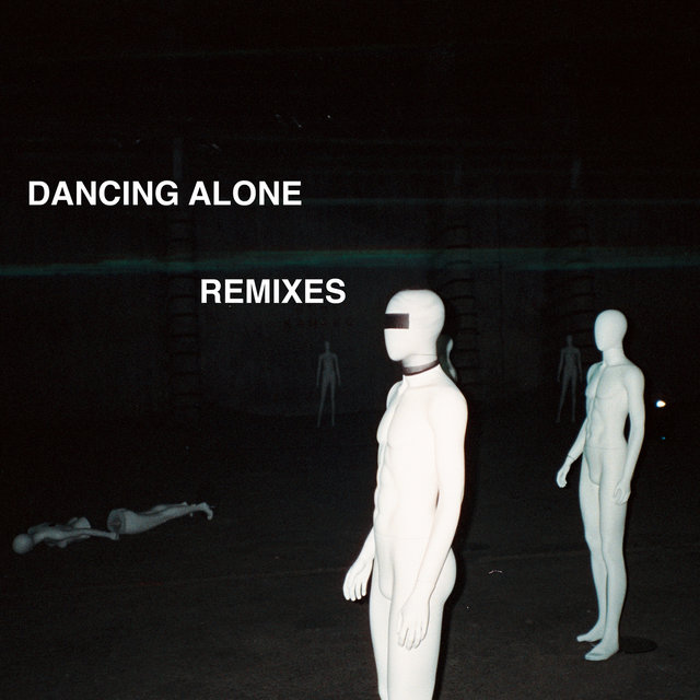Dancing Alone (Remixes)