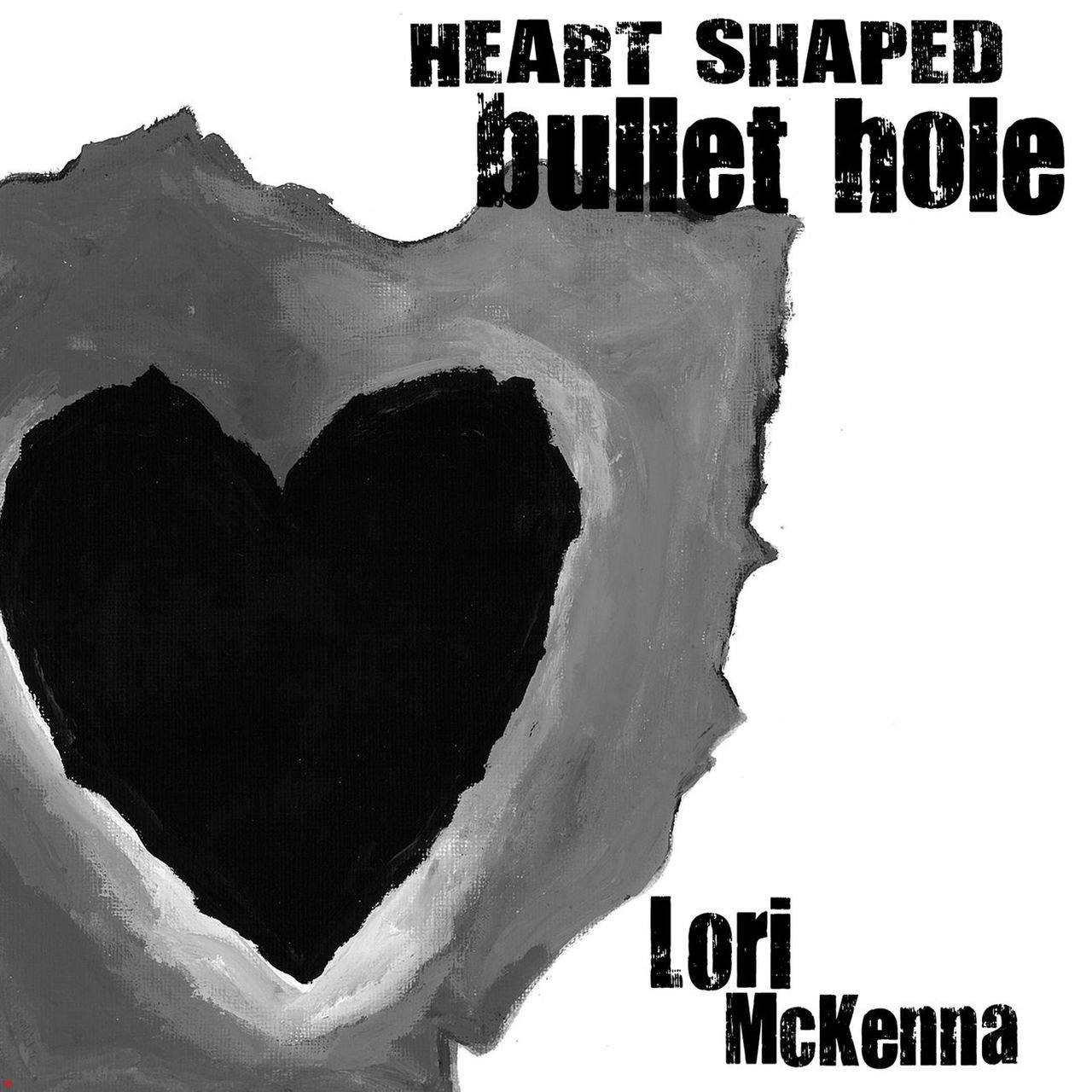 Heart Shaped Bullet Hole - EP