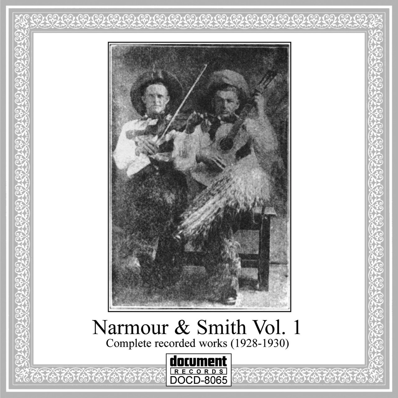 Narmour & Smith Complete Recorded Works (1928-1930), Vol. 1
