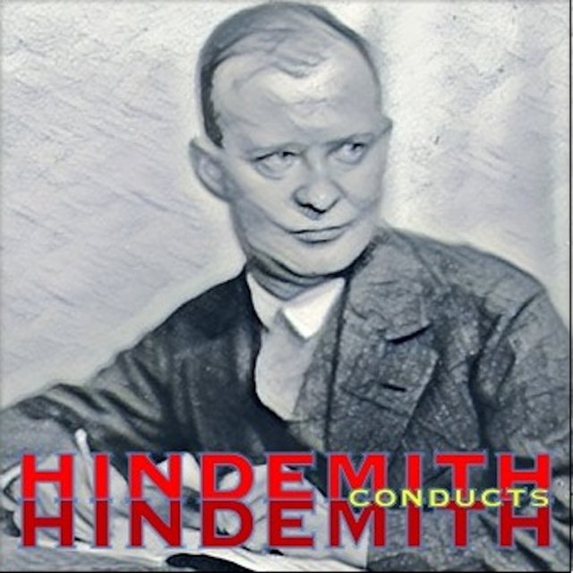 Paul Hindemith conducts Paul Hindemith