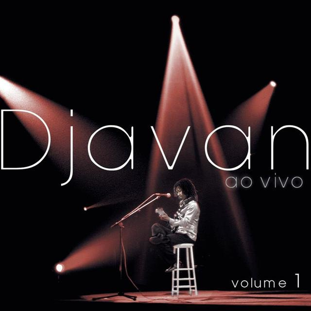 Djavan Ao Vivo, Vol. 1