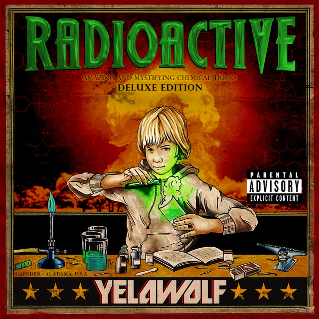 Radioactive (Deluxe Explicit Version)