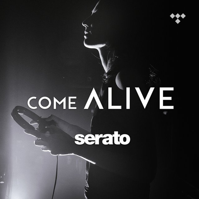 Serato Presents: Come Alive