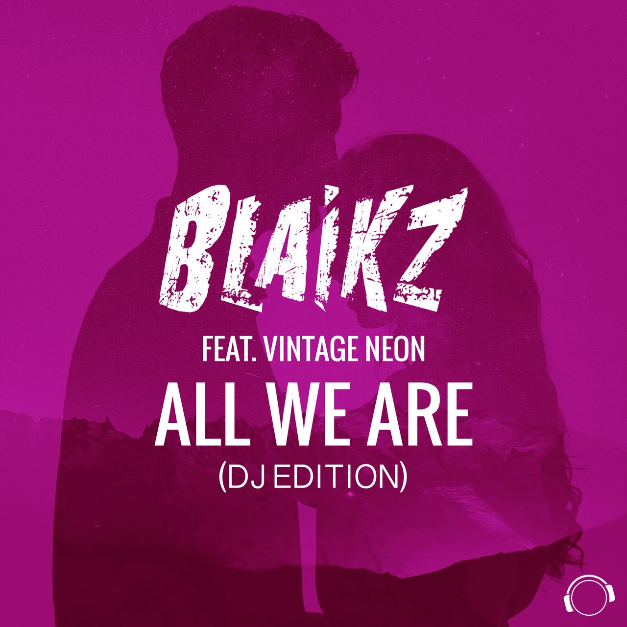 All We Are (DJ Edition) [feat. Vintage Neon]