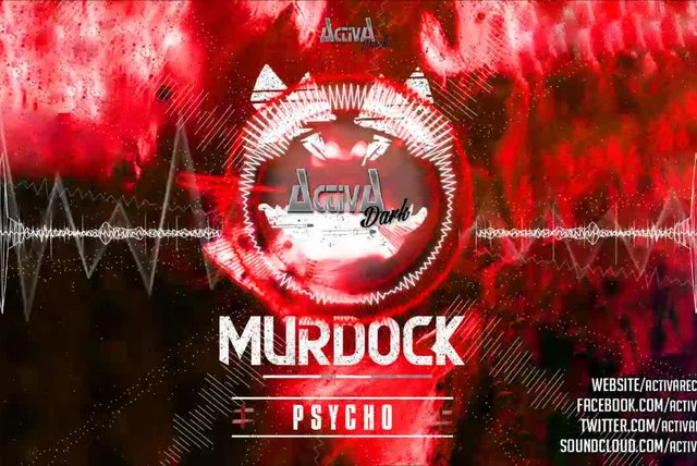 Murdock - Psycho (Original Mix) - Official Preview (Activa Dark)